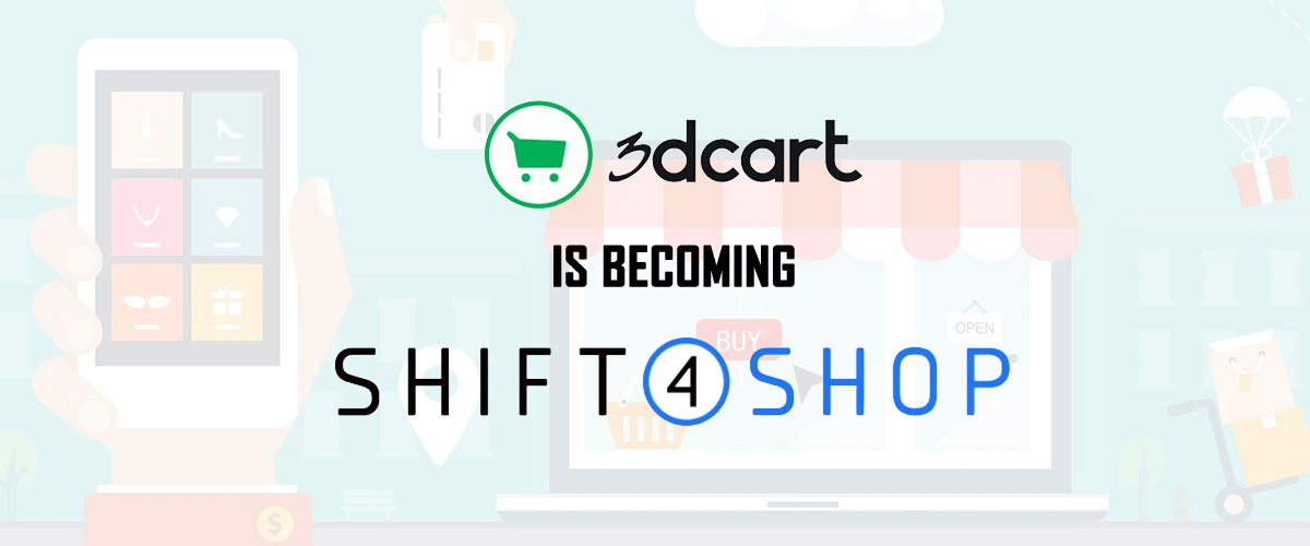3dcart is Becoming Shift4Shop