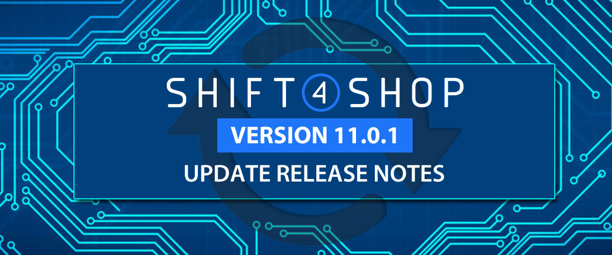 Shift4Shop Version 11.0.1 Release Notes